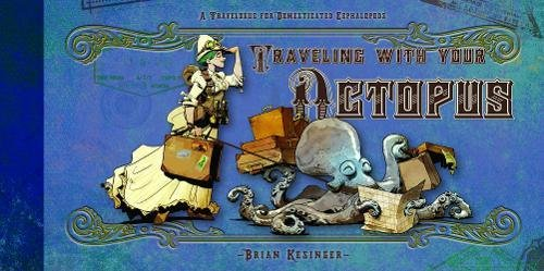 9781614040095: Traveling With Your Octopus
