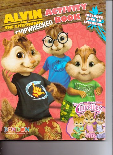 9781614056386: Alvin & the Chipmunks Chipwrecked Activity Book Featuring the Chipettes (Includes Over 30 Stickers)
