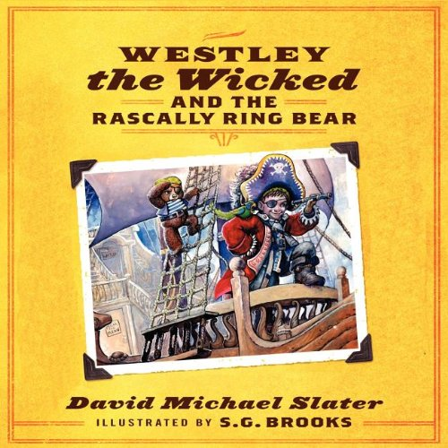 9781614130284: Westley the Wicked and the Rascally Ring Bear
