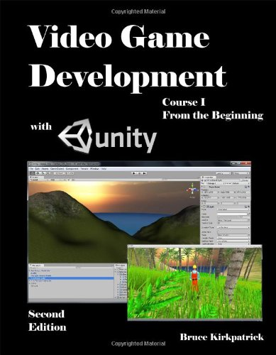 9781614140313: Video Game Development with Unity - Course I