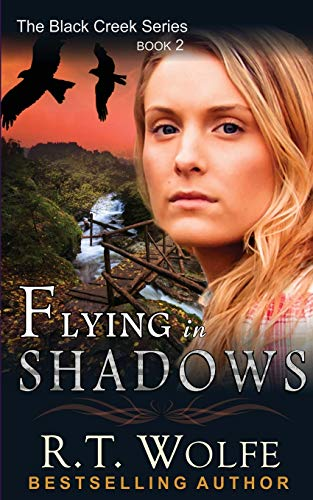 9781614174059: Flying in Shadows (The Black Creek Series, Book 2) (Volume 2)