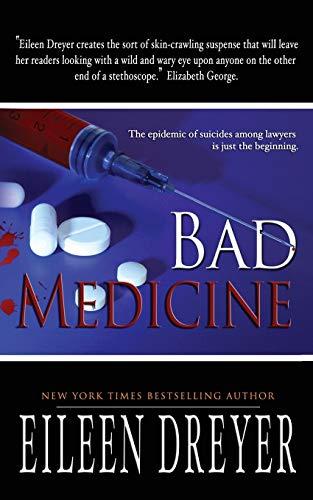 Bad Medicine: Dreyer, Eileen