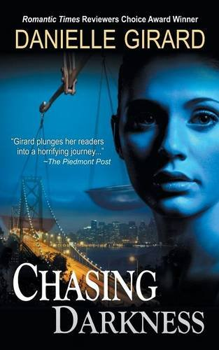 9781614175537: Chasing Darkness (a Taut Psychological Thriller)