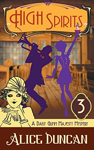 9781614175605: High Spirits (A Daisy Gumm Majesty Mystery, Book 3)