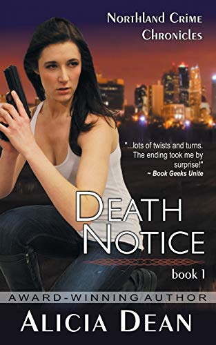 9781614176206: Death Notice (the Northland Crime Chronicles, Book 1)