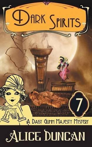 9781614176312: Dark Spirits (a Daisy Gumm Majesty Mystery, Book 7)