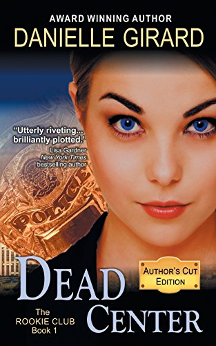 9781614176589: Dead Center (the Rookie Club, Book 1)