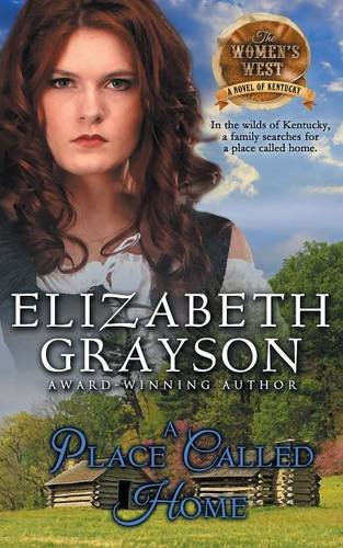 9781614177388: A Place Called Home (The Women's West Series, Book 3)