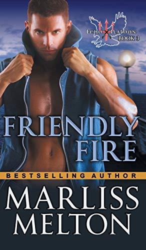9781614178835: Friendly Fire (the Echo Platoon Series, Book 3)