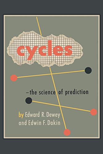9781614270058: Cycles: The Science of Prediction