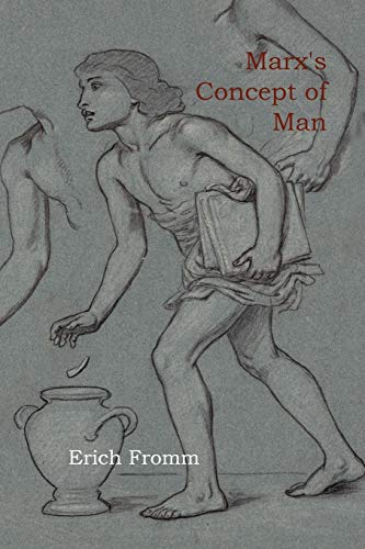 9781614270218: Marx's Concept of Man (Milestones of Thought)