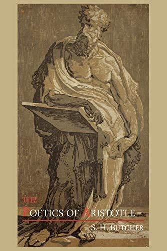 The Poetics of Aristotle: S. H. Butcher;