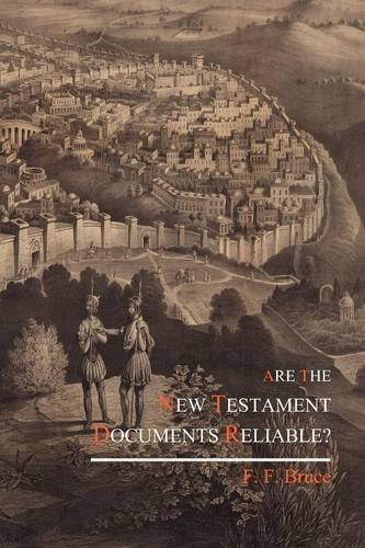 9781614270584: Are the New Testament Documents Reliable?