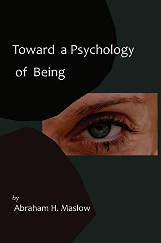 9781614270676: Toward a Psychology of Being-Reprint of 1962 Edition First Edition