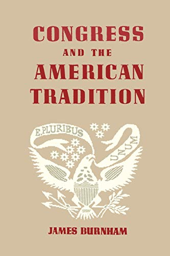 9781614270744: Congress and the American Tradition