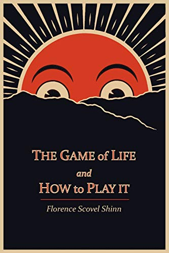 9781614270799: The Game of Life and How to Play It
