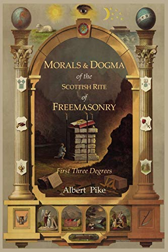 9781614270928: Morals and Dogma of The Ancient and Accepted Scottish Rite of Freemasonry: First Three Degrees
