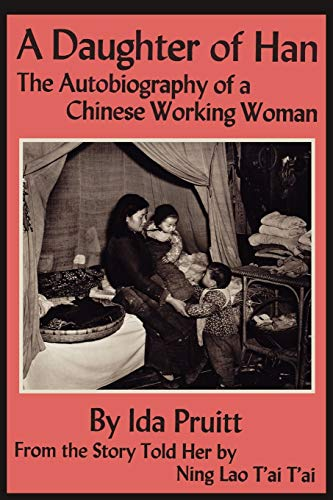 9781614270942: A Daughter of Han: The Autobiography of a Chinese Working Woman