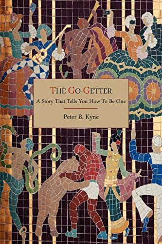 9781614270973: The Go-Getter: A Story That Tells You How To Be One