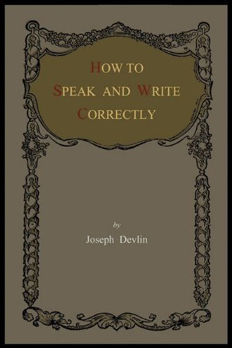 9781614270980: How to Speak and Write Correctly