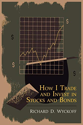 9781614270997: How I Trade and Invest in Stocks and Bonds