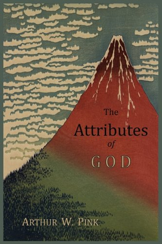 9781614271031: The Attributes of God