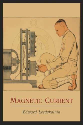 9781614271147: Magnetic Current