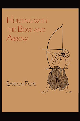 9781614271178: Hunting with the Bow and Arrow