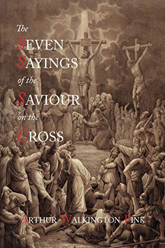 9781614271406: The Seven Sayings of the Saviour on the Cross