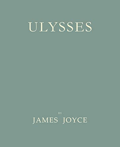Ulysses [Facsimile of 1922 First Edition] (Paperback: Joyce, James