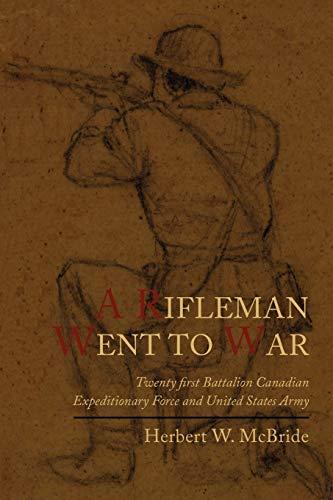 9781614271673: A Rifleman Went to War