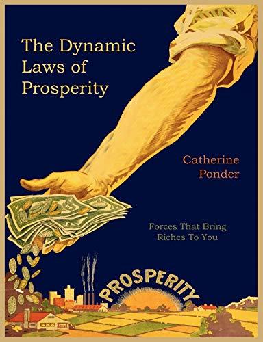 The Dynamic Laws of Prosperity: Catherine Ponder