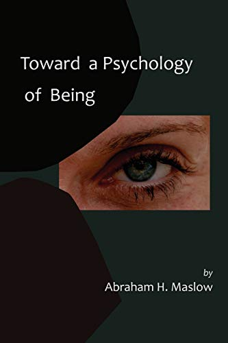 9781614271741: Toward a Psychology of Being-Reprint of 1962 Edition First Edition