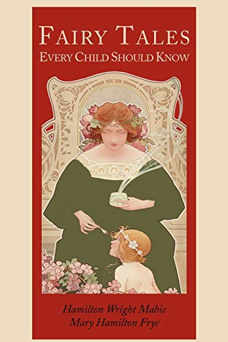 9781614271819: Fairy Tales Every Child Should Know [Illustrated Edition]
