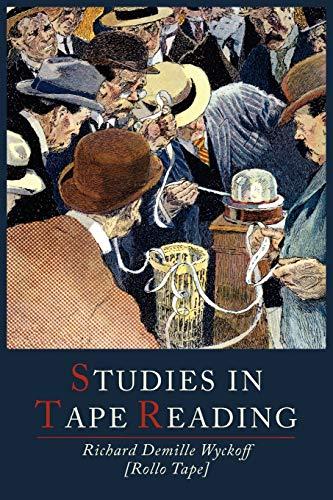 9781614271840: Studies in Tape Reading