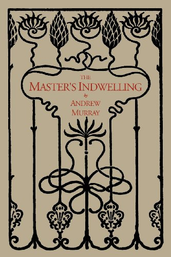 9781614272007: The Master's Indwelling