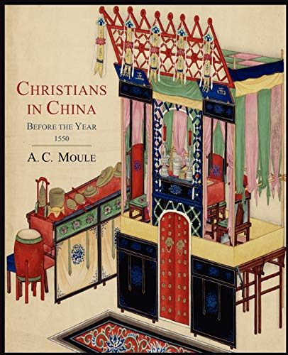 9781614272083: Christians in China Before the Year 1550