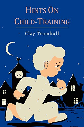 9781614272359: Hints on Child-Training