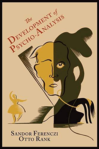 9781614272458: The Development of Psycho-Analysis