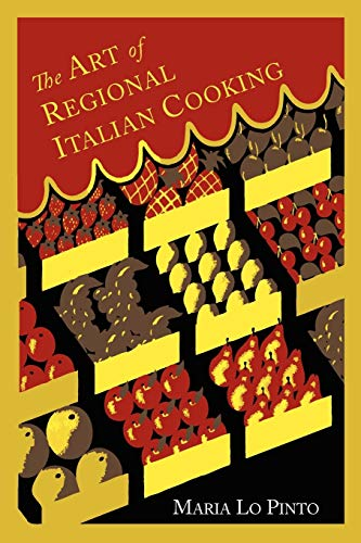 9781614272526: The Art of Regional Italian Cooking