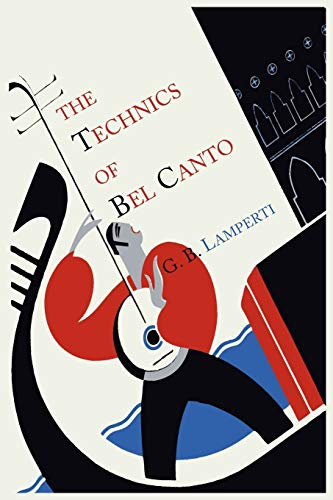 9781614272755: The Technics of Bel Canto