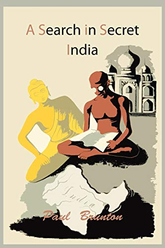 9781614272892: A Search in Secret India