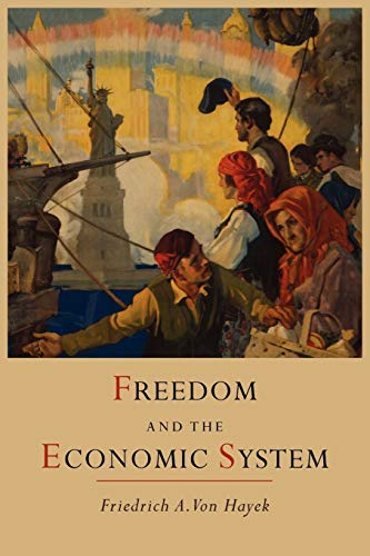 9781614272939: Freedom and the Economic System