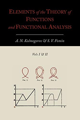 9781614273042: Elements of the Theory of Functions and Functional Analysis [Two Volumes in One]