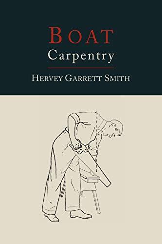 Boat Carpentry: Hervey Garrett Smith