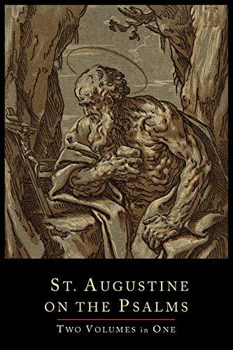 St. Augustine on the Psalms-Two Volume Set: Saint Augustine