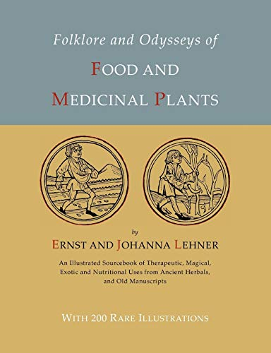 9781614273400: Folklore and Odysseys of Food And Medicinal Plants [Illustrated Edition]