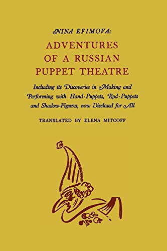 9781614273714: Adventures of a Russian Puppet Theatre: Including Its Discoveries in Making and Performing with Hand-Puppets, Rod-Puppets and Shadow-Figures