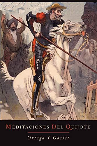 9781614273806: Meditaciones del Quijote (Spanish Edition)
