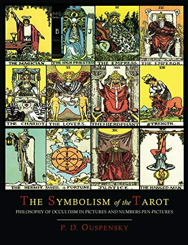 The Symbolism of the Tarot [Color Illustrated: P D Ouspensky